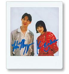 小松菜奈&宮沢氷魚/サイン入りポラプレゼント